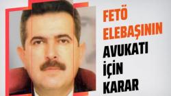 Fethullah Gülen'in avukatı Feti Ün'ün hapis cezası onandı