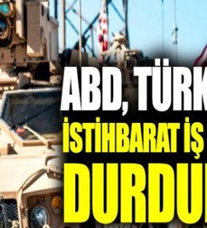 ABD, Türkiye ile gizli askeri istihbarat iş birliği programını askıya aldığını açıkladı