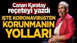 Canan Karatay, Koronavirüs'ten korunacak reçeteyi yazdı