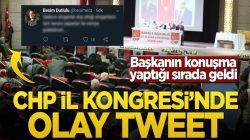 CHP Manisa İl Kongresi'nde olay tweet! Başkanın konuşma yaptığı sırada geldi