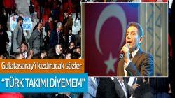 Mustafa Yıldızdoğan: ilk 11'inde bir tane Türk olan takıma 'Türk takımı' demem