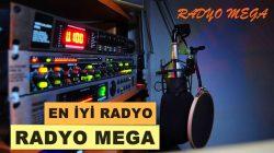 Radyo Mega Türkiye'nin en Mega Radyosu yayında
