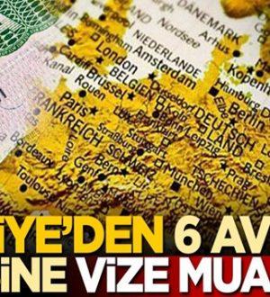 Türkiye'den 6 Avrupa ülkesine vize muafiyeti geldi