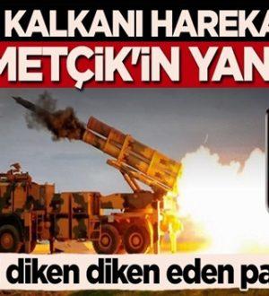 Bahar Kalkanı Harekatı'nda yeri roketler Mehmetçik'in yanında
