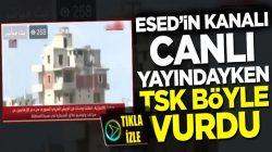 Beşar Esed rejimi yanlısı kanal canlı yayındayken TSK böyle vurdu