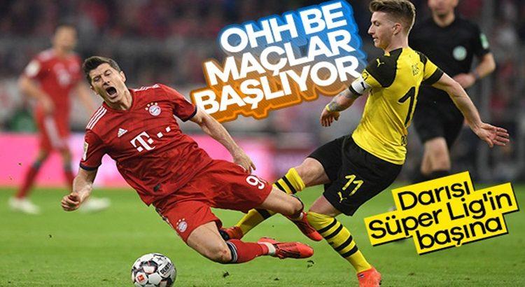 Almanya Bundesliga'da maçlar başlıyor Darısı Süper lİg'e!