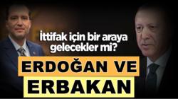 Cumhurbaşkanı Erdoğan ile Fatih Erdbakan bir araya geleceklermi?