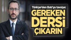 Fahrettin Altun Batı'ya seslendi: Türkiye'nin başarısından ders çıkarın