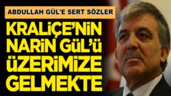 İsmet Büyükataman'dan Abdullah Gül'e sert sözler: Kraliçe'nin narin Gül'ü