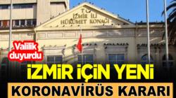 İzmir'de Valilik duyurdu: Şeihrde ve 30 ilçede maske takmak zorunlu