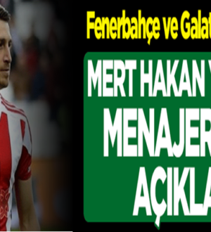 Mert Hakan Yandaş Fenerbahçe'yemi Galatasaray'amı gidecek ?