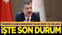 Sağlık Bakanı Fahrettin Koca 9 Mayıs  koronavirüs tablosunu açıklandı