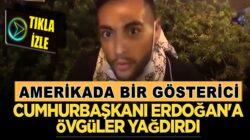 ABD'de George Floyd protestocusundan Erdoğan'a övgüler yağdı