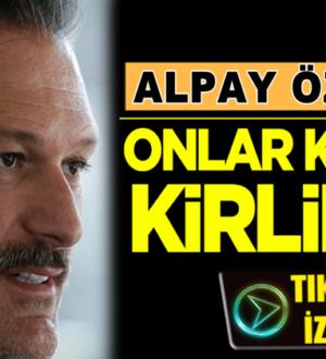 AK Parti Milletvekili Alpay Özalan: CHP ve İP HDP kadar kirlidir!