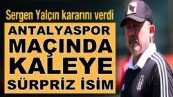 Beşiktaş'ta Sergen Yalçın kaleyi Ersin Destanoğlu'na emanet edecek