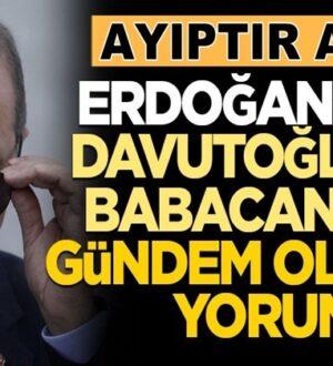 Erdoğan'dan Davutoğlu ve Babacan'a CHP Göndermesi