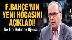 Fatih Altaylı, Fenerbahçe'nin yeni hocasını işaret etti