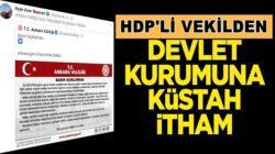 HDP'li Ayşe Acar Başaran'dan Ankara Valiliğine küstah itham!