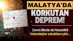 Malatya'da deprem meydana geldi! Kandili ve AFAD'dan açıklama geldi