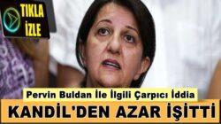 Mehmet Metiner: HDP'li Pervin Buldan, Kandil'den azar yedi