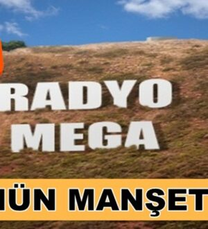 Radyo Mega'da Ensonhaber'leri Sabahh Akşam İnternethaber'leri