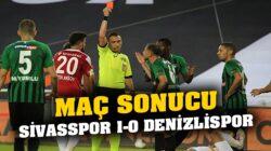 Sivasspor, Denizlispor'u tek golle geçerek zirvede bende varım dedi
