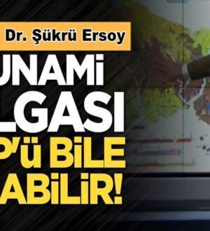 Şükrü Ersoy Marmara depremi Tsunami dalgası Eyüp'ü bile vurabilir!