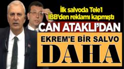 Tele 1'den Can Ataklı Ekrem İmamoğlu'nu ikinci defa eleştirdi