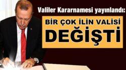 Türkiye genelinde 41 ilin valisi değişti 17 vali merkeze alındı
