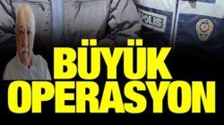 Türkiye genelinde 29 ilde büyük Fetö operasyonu başlatıldı
