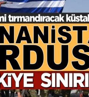 Yunanistan ordusunu Türkiye sınırına yığdı gerilim istiyorlar!