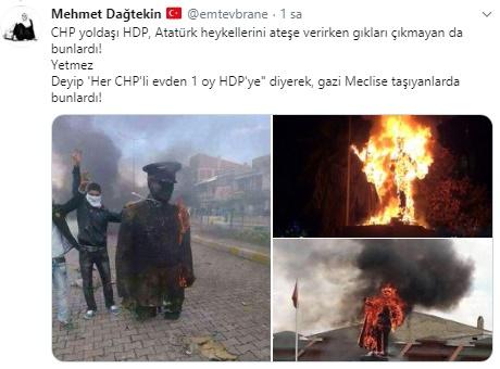 """Mehmet Dağtekin isimli bir vatandaş CHP'nin beraber hareket ettiği HDP'lilerin yakın geçmişte defalarca Mustafa Kemal büst ve heykellerini yaktığını hatırlatarak""""CHP yoldaşı HDP, Atatürk heykellerini ateşe verirken gıkları çıkmayan da bunlardı! Yetmez Deyip 'Her CHP'li evden 1 oy HDP'ye"""" diyerek, gazi Meclise taşıyanlarda bunlardı!""""ifadelerini kullandı."""