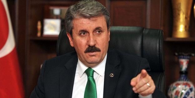 BBP Genel Başkanı Mustafa Destici'den  dikkat çekecek açıklama!