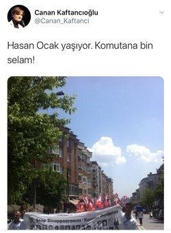 Yine Kaftancıoğlu, MLKP terör örgütünün kurucu üyelerinden olan Hasan Ocak için ise 'Hasan Ocak yaşıyor. Komutana bin selam!' demişti. Kaftancıoğlu'nun Taksim'deki Gezi kalkışması sırasında ise,'Devlet katil değil seri katil…'dediği görülmüştü.