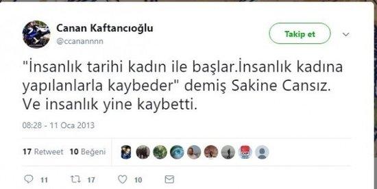Canan Kaftancıoğlu, PKK terörist Sakine Cansız ile ilgili attığı bir tweetinde'İnsanlık tarihi kadın ile başlar. İnsanlık kadına yapılanlarla kaybeder'demiş Sakine Cansız. Ve insanlık yine kaybetti' sözlerini kullanmış, örgüt mensubuna bu şekilde destek vermişti. Daha sonra da bu tweetini silmişti.