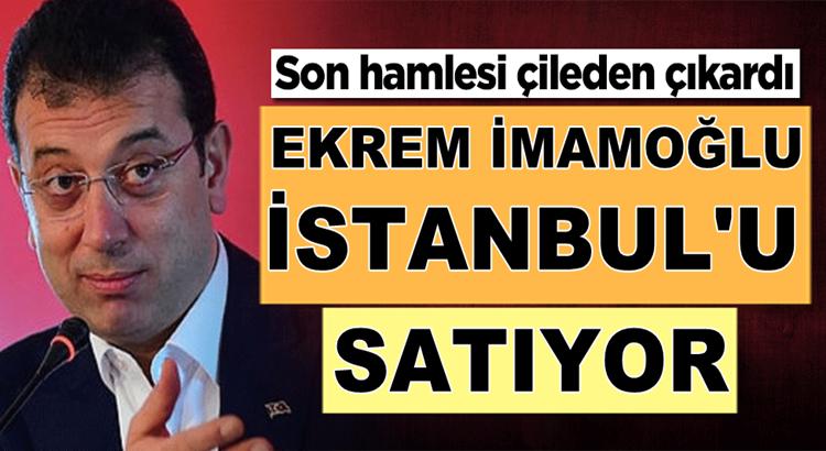 Ekrem İmamoğlu'nun İstanbul'da son hamlesi çileden çıkardı