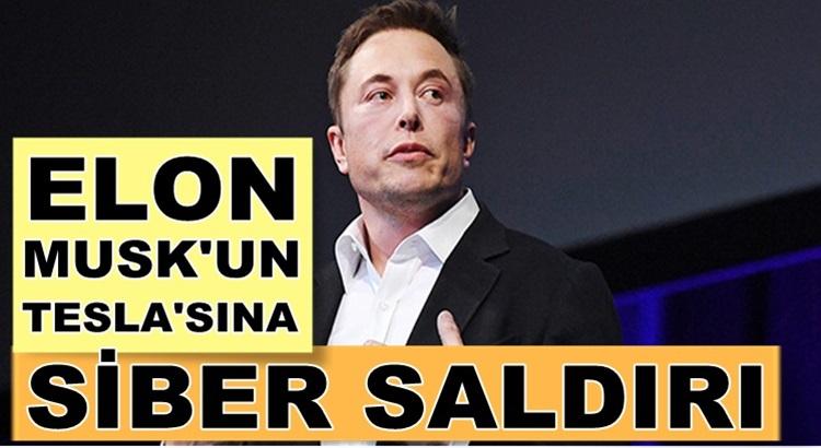Elon Musk'un sahibi olduğu Tesla'ya  siber saldırı düzenlendi