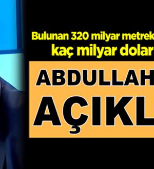 Erdoğan'ın açıkladığı doğalgaz rezervi ne kadar Abdullah Ağar açıkladı