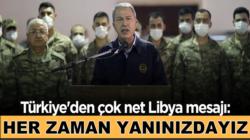 Hulusi Akar'dan kararlı Libya açıklaması: Daima yanınızdayız