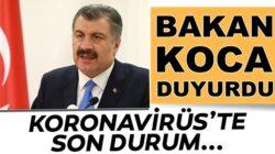 Koronavirüs 17 Ağustos rakamlarını Bakan Fahrettin Koca açıkladı