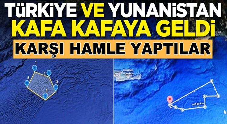 Türkiye ve Yunanistan Doğu Akdeniz'de kafa kafaya geldi
