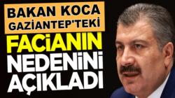 Bakan Fahrettin Koca Gaziantep'teki patlama sonrası açıklama yaptı