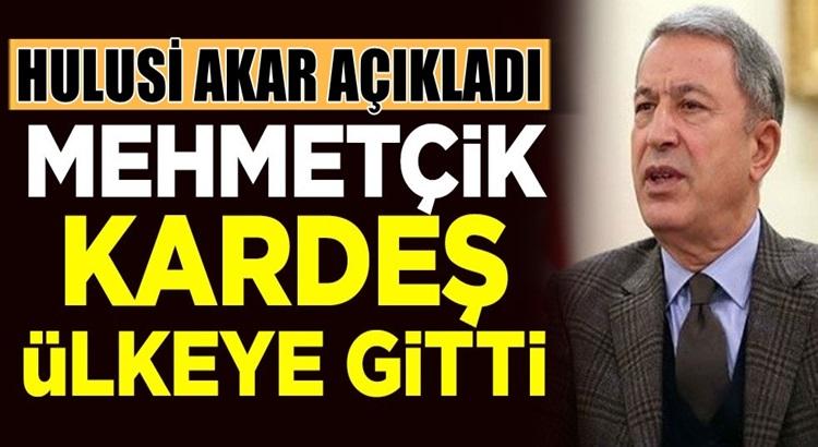 Hulisi Akar açıkladı Türk Askerleri Azerbaycan'a gitti