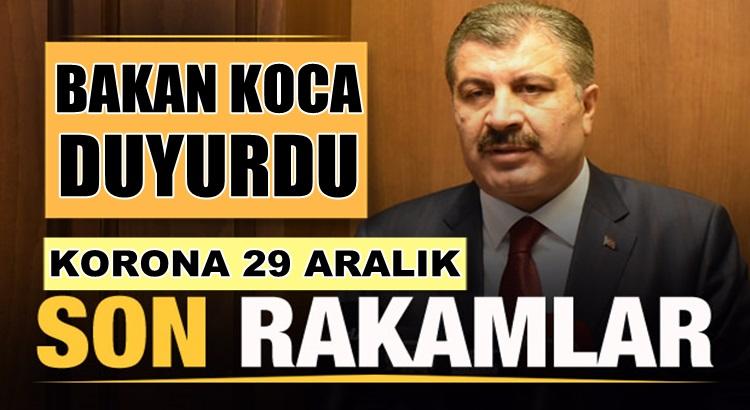 Koronavirüs 29 Aralık tablosunu Sağlık Bakanı Fahrettin Koca açıkladı