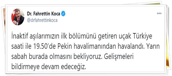 """Sağlık Bakanı Fahrettin Koca,""""İnaktif aşılarımızın ilk bölümünü getiren uçak Türkiye saati ile 19.50'de Pekin havalimanından havalandı. Yarın sabah burada olmasını bekliyoruz. Gelişmeleri bildirmeye devam edeceğiz.""""dedi."""