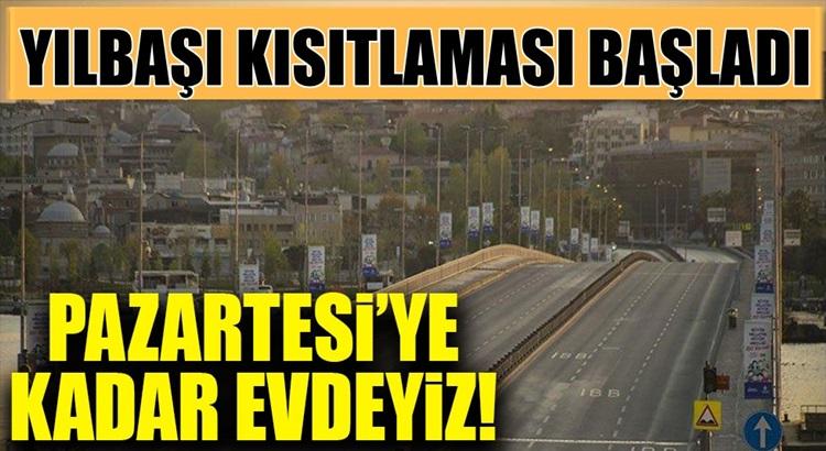 Koronavirüs Yılbaşı Sokağa Çıkma Yasağı Türkiye genelinde başladı