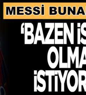 """Barcelona'nın yıldızı Lionel Messi, """"Bazen isimsiz olmak istiyorum"""