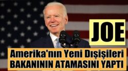 ABD'nin yeni Dışişleri Bakanını Başkan Joe Biden onayladı