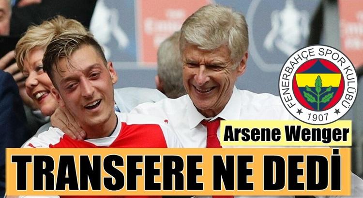 Arsenal Teknik Direktörü Arsene Wenger'den Mesut Özil açıklaması