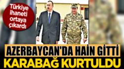 Azerbaycan'da hain Necmeddin Sadıkov gitti Karabağ kurtuldu